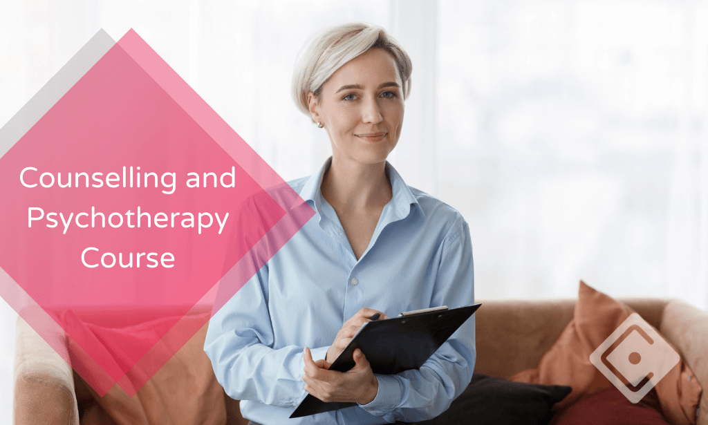 Counselling and Psychotherapy Course