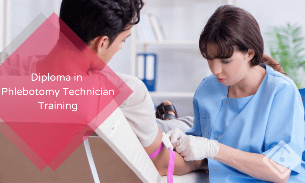 Diploma in Phlebotomy Technician Training